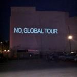 """08 Open Air Screening """"NO, Global Tour"""" von Santiago Sierra, Oranienburger Straße Berlin 2011"""